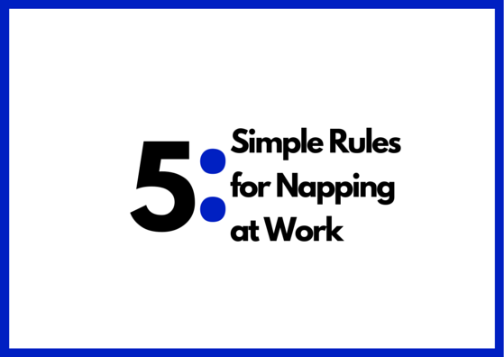 Simple Rules for Napping at Work by TINYpulse
