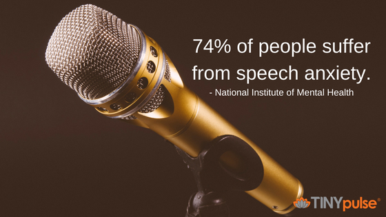 74% of people suffer from speech anxiety