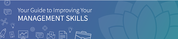 The 2018 Complete Guide to Management Skills