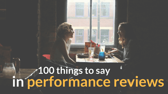 what to write on a performance review How to get the most from your performance review many managers dislike performance reviews as much as their the person who will write it wields a lot of.