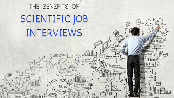 Benefits-of-Scientific-Job-Interviews.png