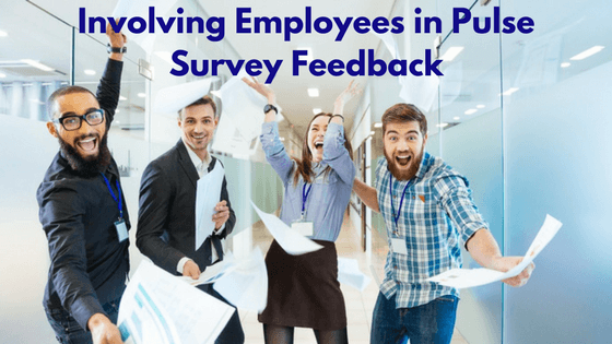 Involving-Employees-in-Pulse-Survey-Feedback.png