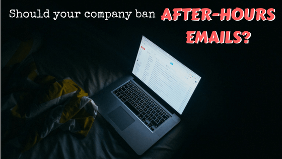 Should-your-company-ban-after-hours-emails.png