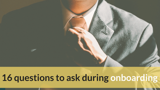 16 Questions To Ask A New Hire During Employee Onboarding