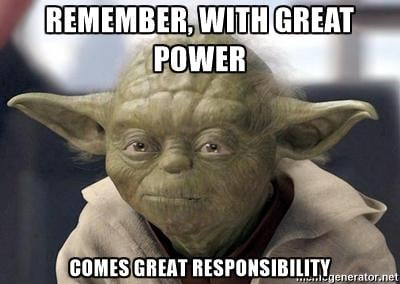 remember with great power great responsibility