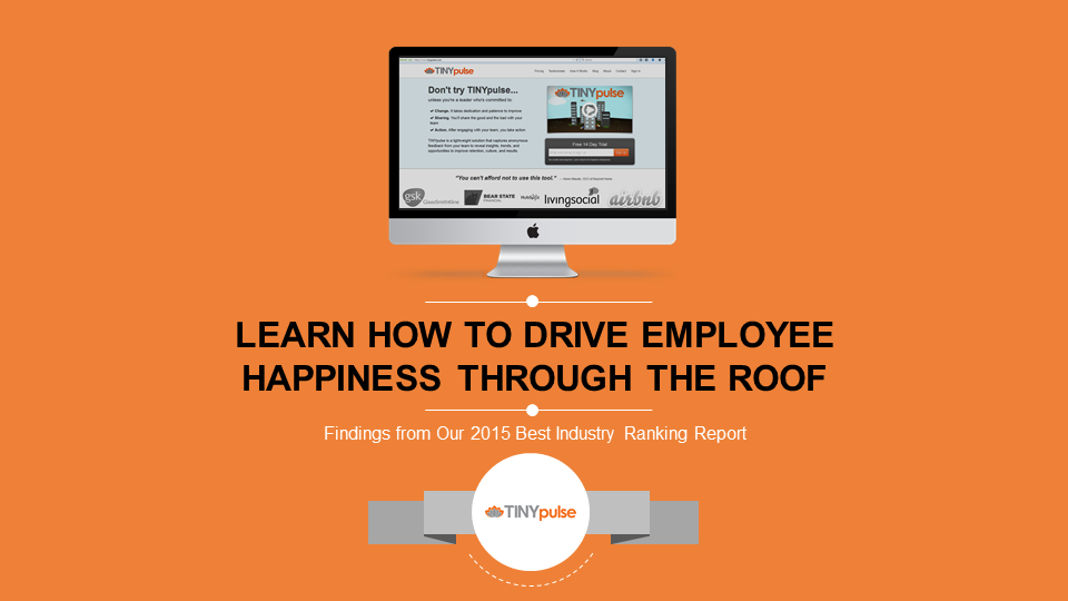 TINYpulse webinar How to Drive Employee Happiness Through the Roof