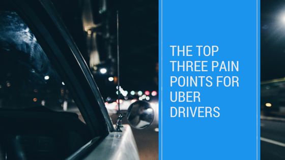 pain points for Uber drivers