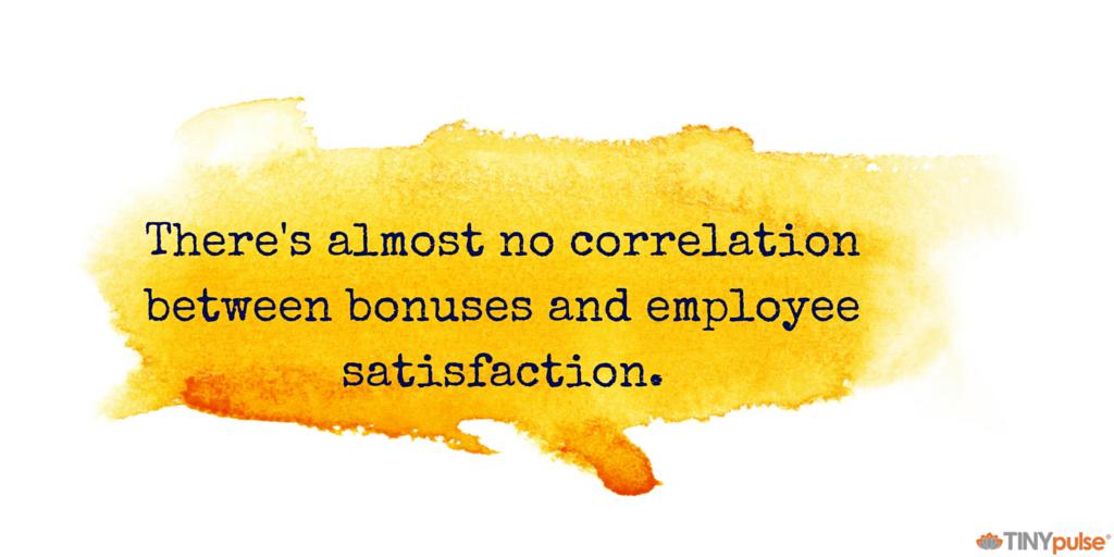 bonuses and employee satisfaction