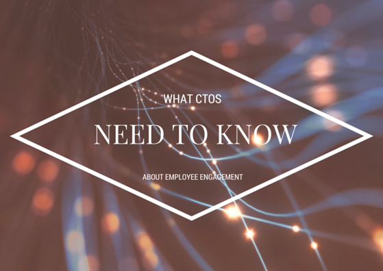 What CTOs Need to Know About Employee Engagement by TINYpulse