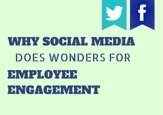 Why Social Media Does Wonders for Employee Engagement by TINYpulse
