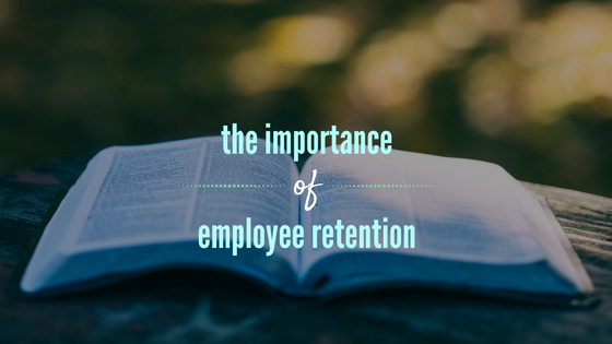 Importance of employee retention