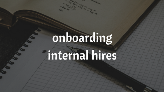 onboarding internal hires