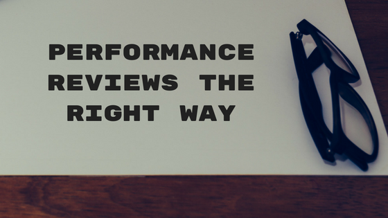 performance reviews the right way