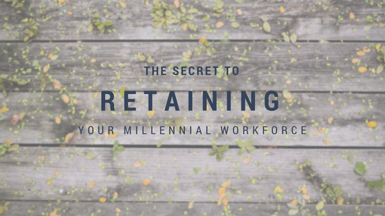 Retain millennial workforce