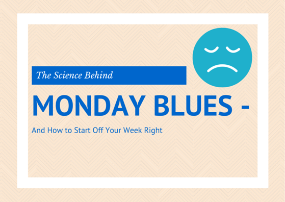 The Science Behind Monday Blues by TINYpulse