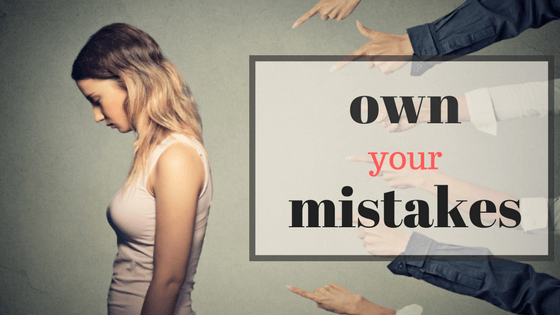 Made a Mistake? Own It