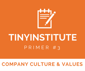 TINYinstitute Essential Resources on Company Culture & Values