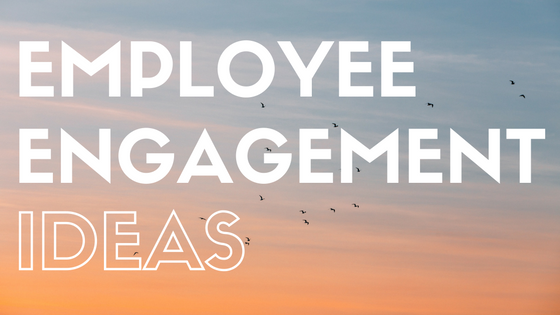 100 Quick And Easy Employee Engagement Tips